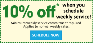 10 percent off when you schedule weekly cleaning service in Los Angeles South Bay - minimum weekly service commitment required - applies to normal weekly rates